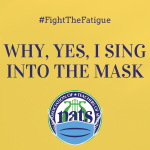 COVID_19_Resource_Docs/IG_PSA_13_-_WHY_YES_I_SING_INTO_THE_MASK_150.png