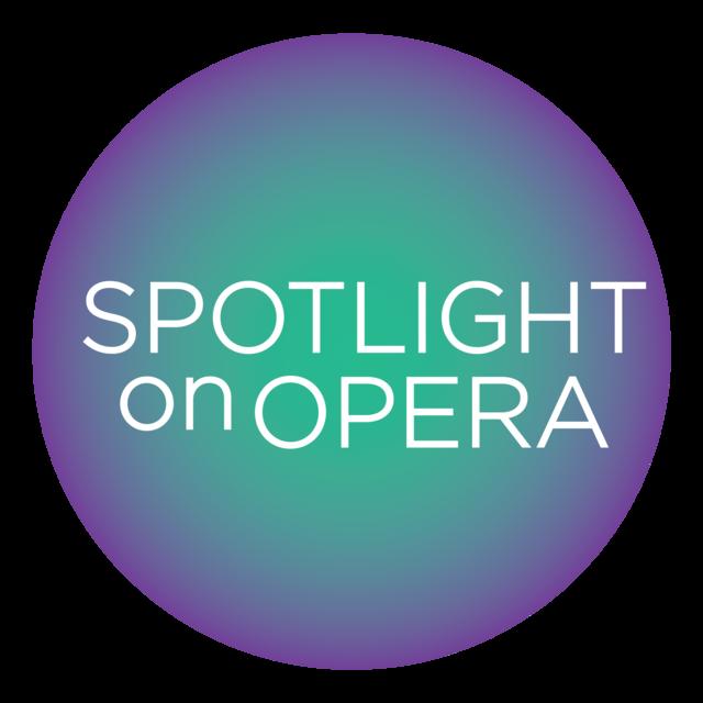 Spotlight on Opera